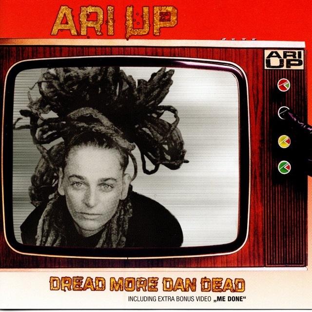 【CD・独盤】Ari Up / Dread More Dan Dead