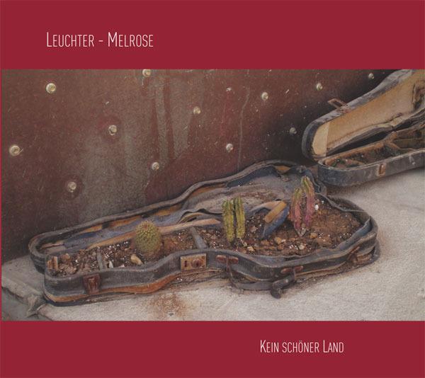 AMC1469 Kein schöner Land / Manfred Leuchter & Ian Melrose (CD)