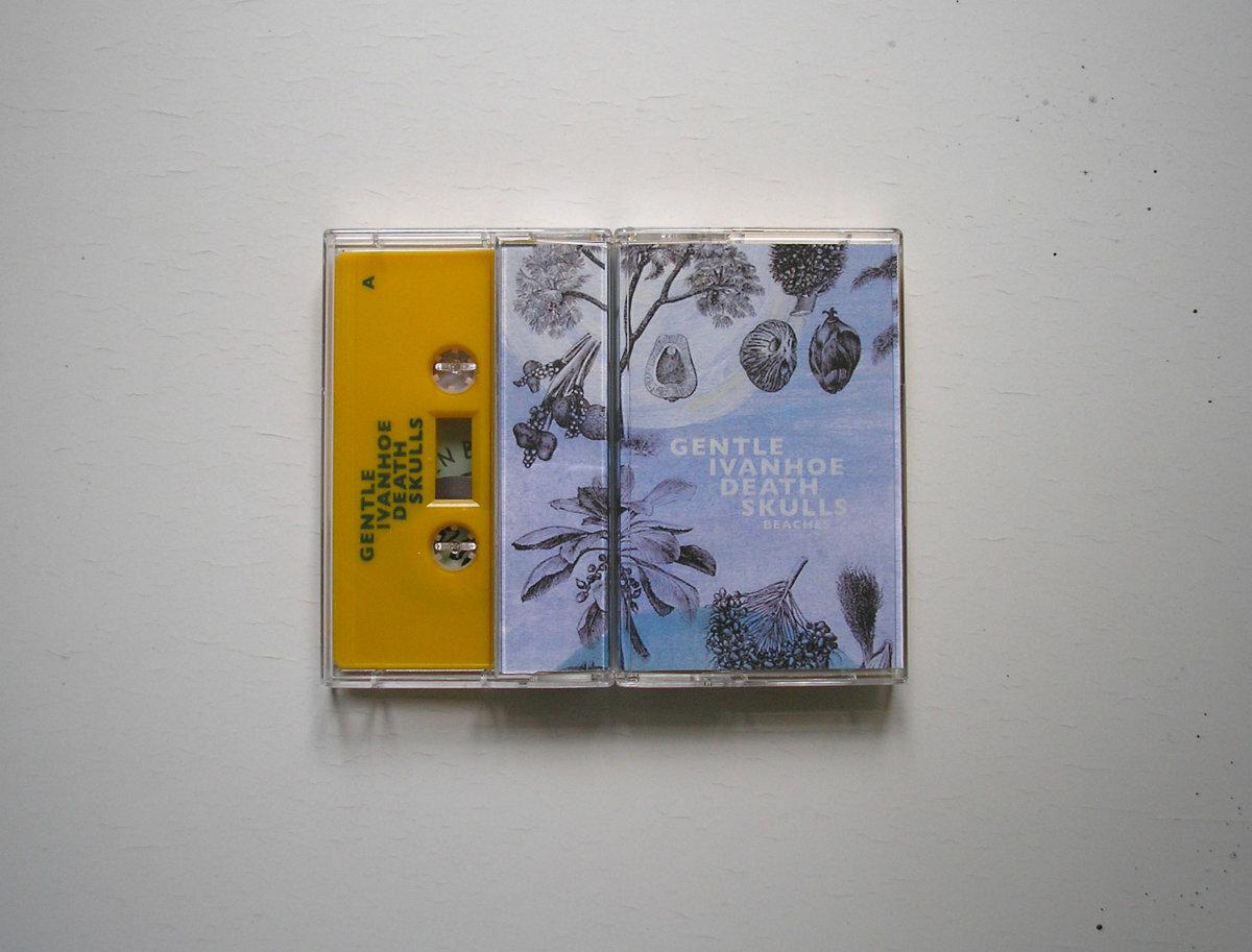 Gentle Ivanhoe Death Skulls / Beaches(70 Ltd Cassette)