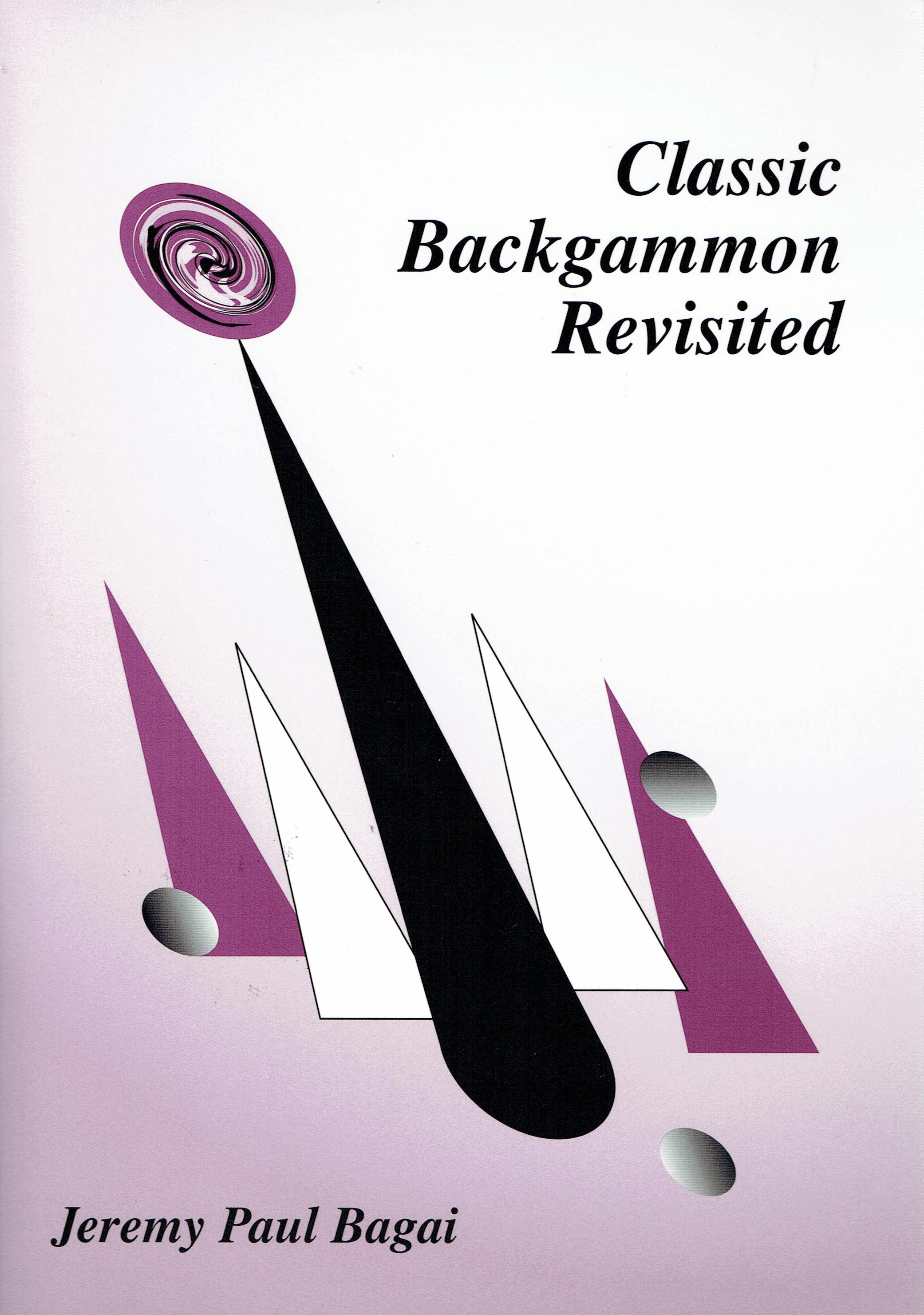 Classic Backgammon Revisited