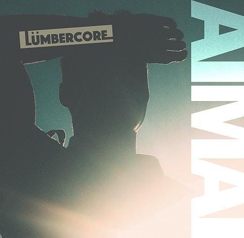 AIMAI E.P. / LumberCore