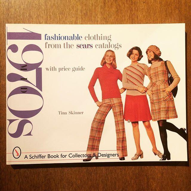 ファッションの本「Fashionable Clothing from the Sears Catalogs: Mid-1970s」 - 画像1