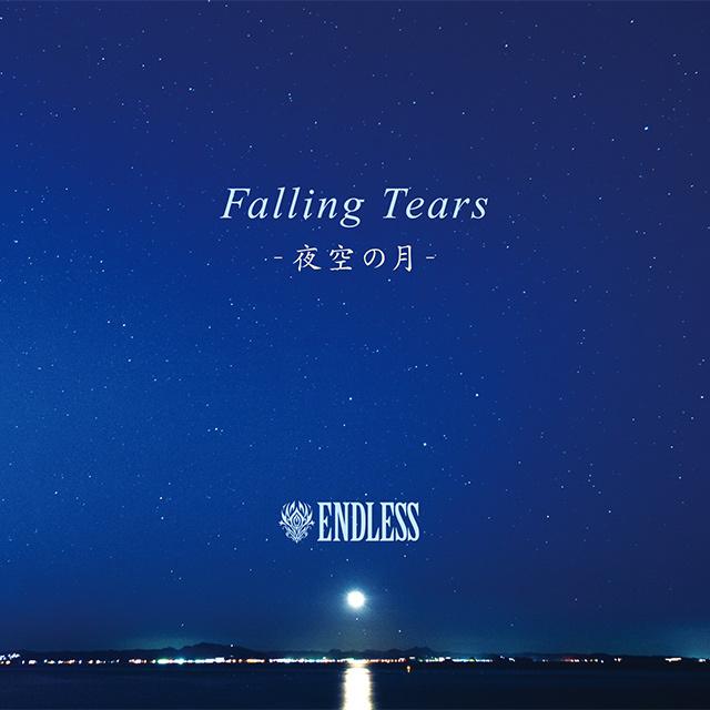 Falling Tears - 夜空の月 -