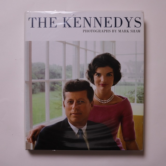 The Kennedys, Photographs by Mark Shaw /  Graham Marsh