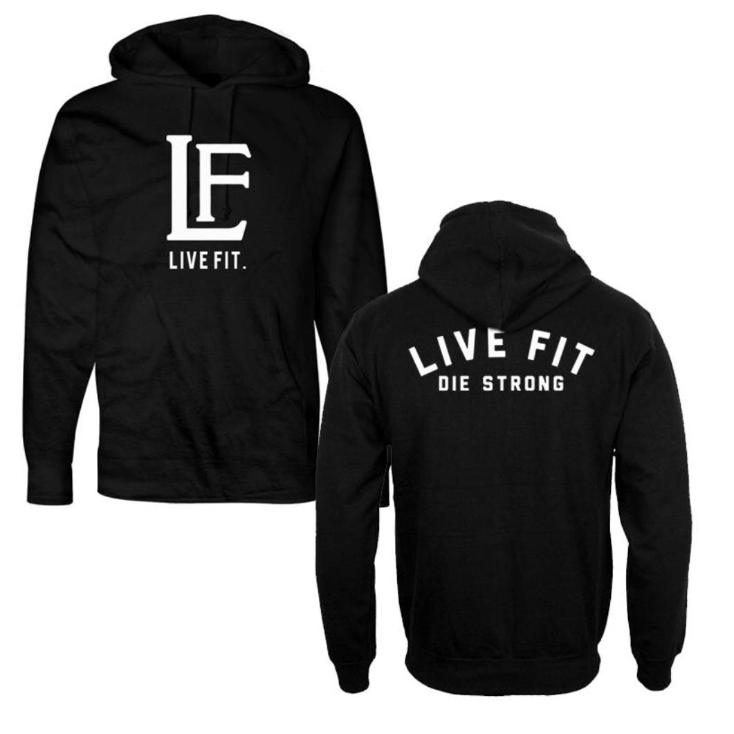 LIVE FIT Die Strong Hoodie- Black