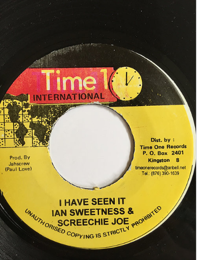 Ian Sweetness & Screechie Joe -I Have Seen It【7inch】
