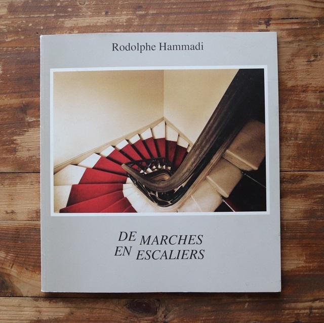 De marches en escaliers  階段から階段へ  / ロドルフェ・ハマディ