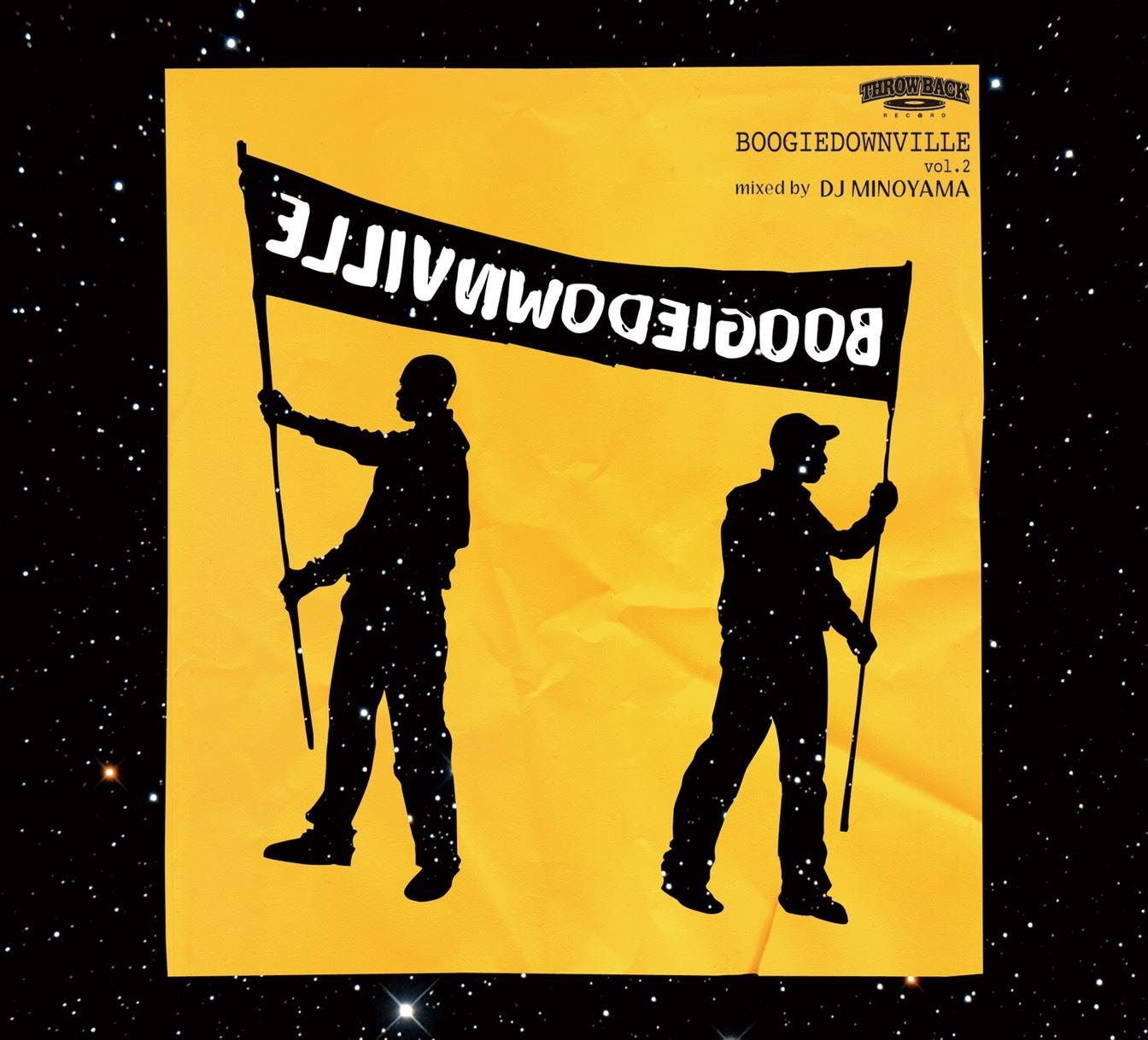 [MIX CD] DJ MINOYAMA / BOOGIEDOWNVILLE vol,2