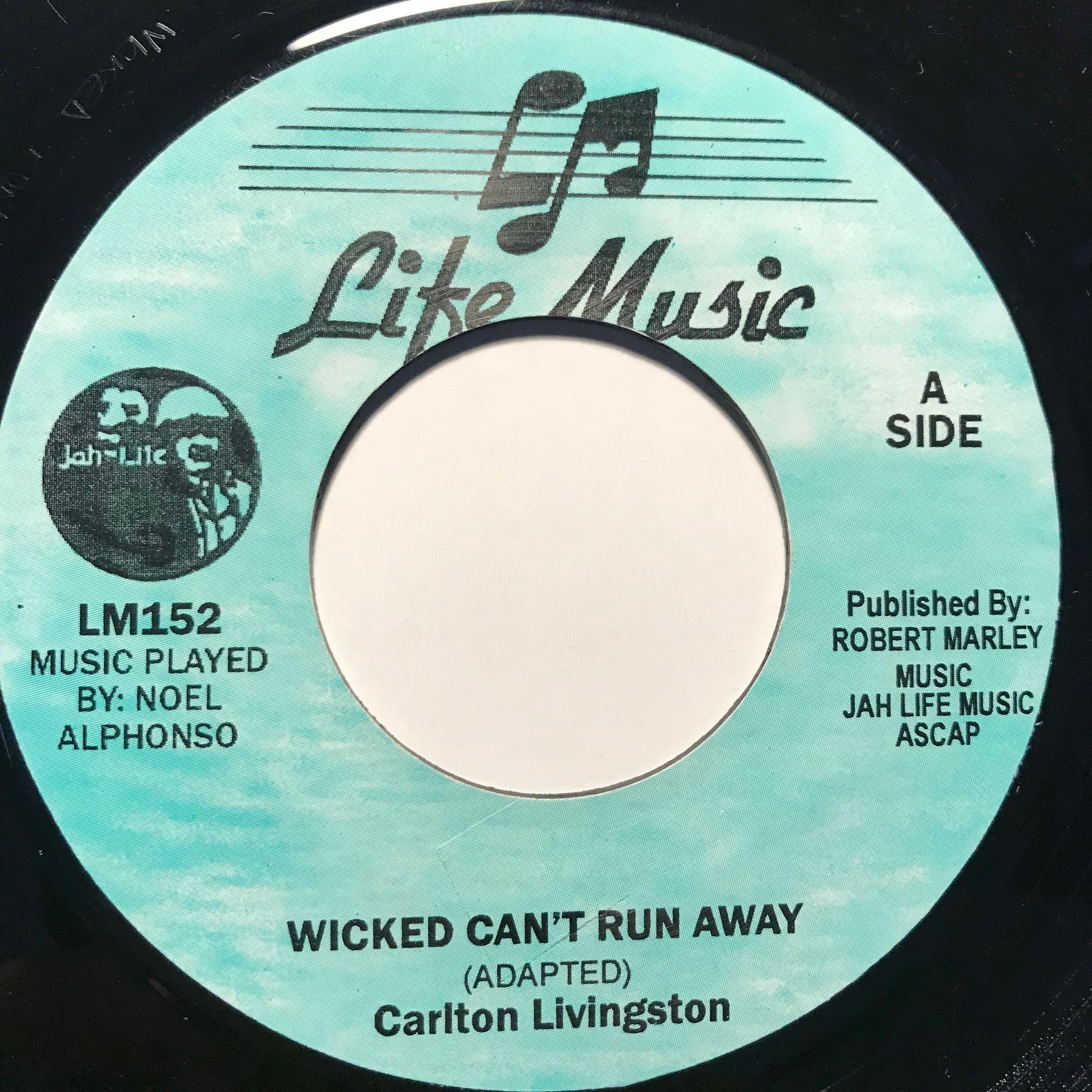 Carlton Livingston - Wicked Can't Run Away【7-10794】