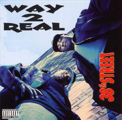 Way 2 Real - 38th Street