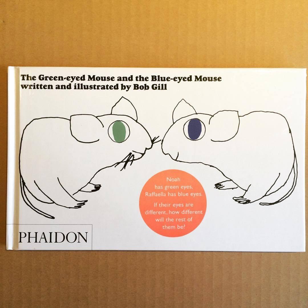 ボブ・ギル絵本「the green-eyed mouse and the blue-eyed mouse/bob gill」 - 画像1