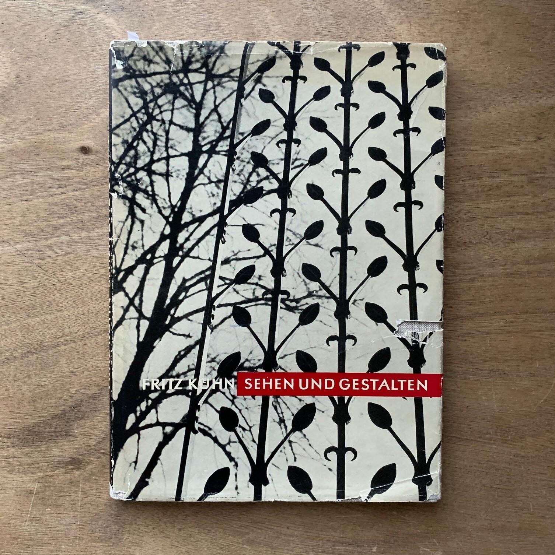 SEHEN UND GESTALTEN / Fritz Kuhn フリッツ・カーン