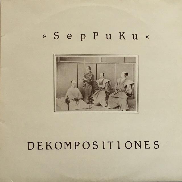 【12inch・英盤】SPK (Seppuku) / Dekompositiones