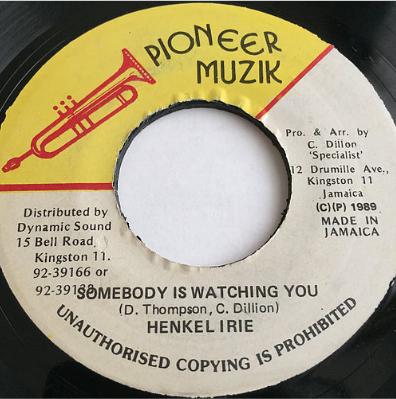 Henkel Irie(ヘンケルアイリー) - Somebody Is Watching You【7'】