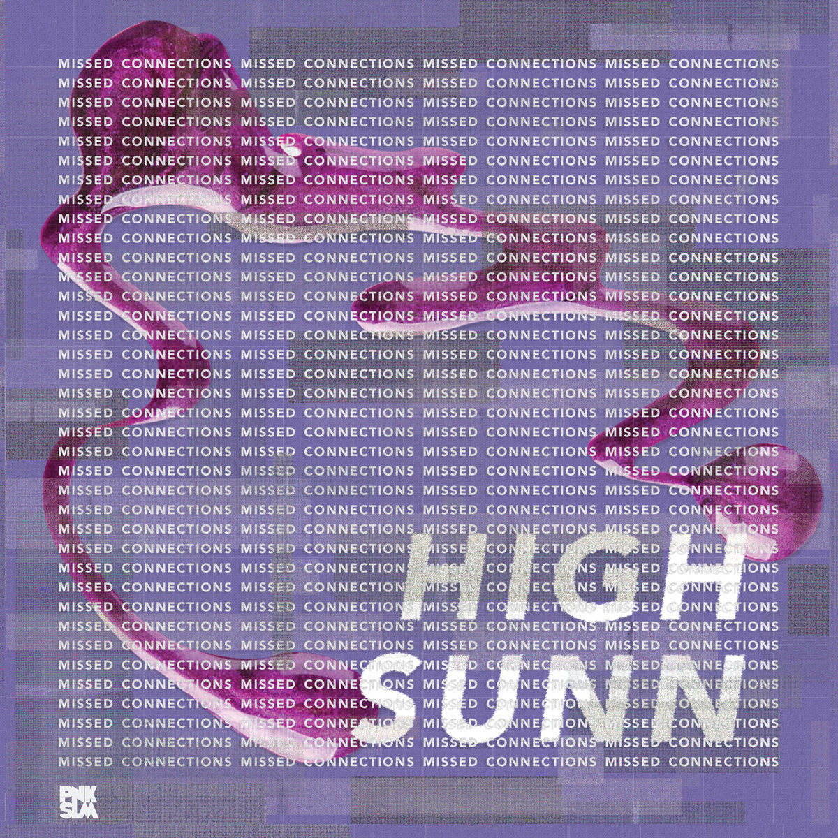 High Sunn / Missed Connections(LP)