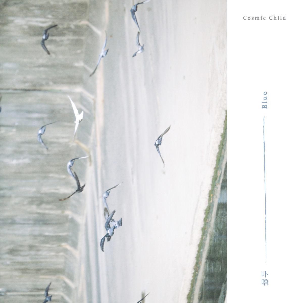 Cosmic Child /  Blue(400 Ltd CD)