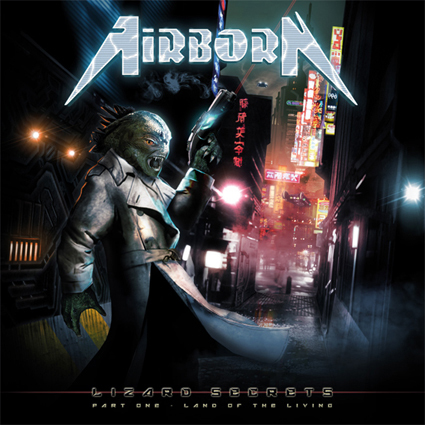 "AIRBORN ""Lizard Secrets 〜Part One – Land Of The Living〜"""