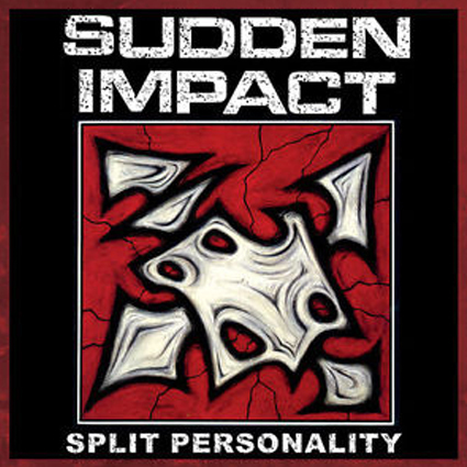 "SUDDEN IMPACT ""Split Personality"" (輸入盤)"