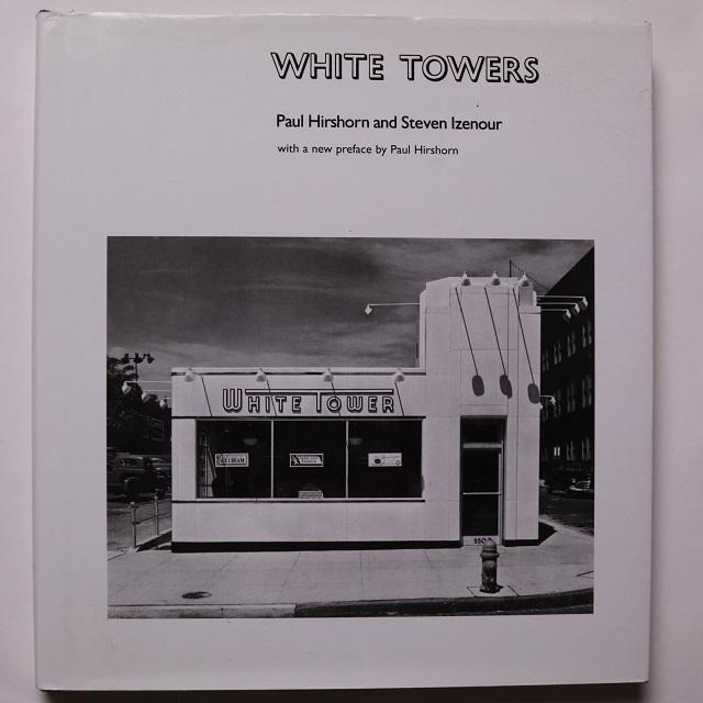 White Towers / Paul Hirshorn / Steven Izenour