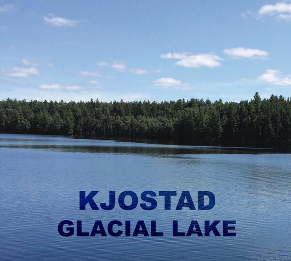 Kjostad – Glacial Lake(CD)