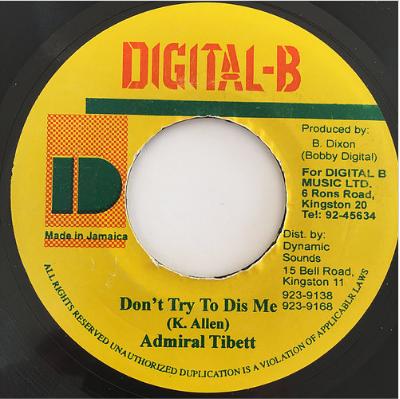 Admiral Tibett(アドミラルチベット) - Don't Try To Dis Me【7'】