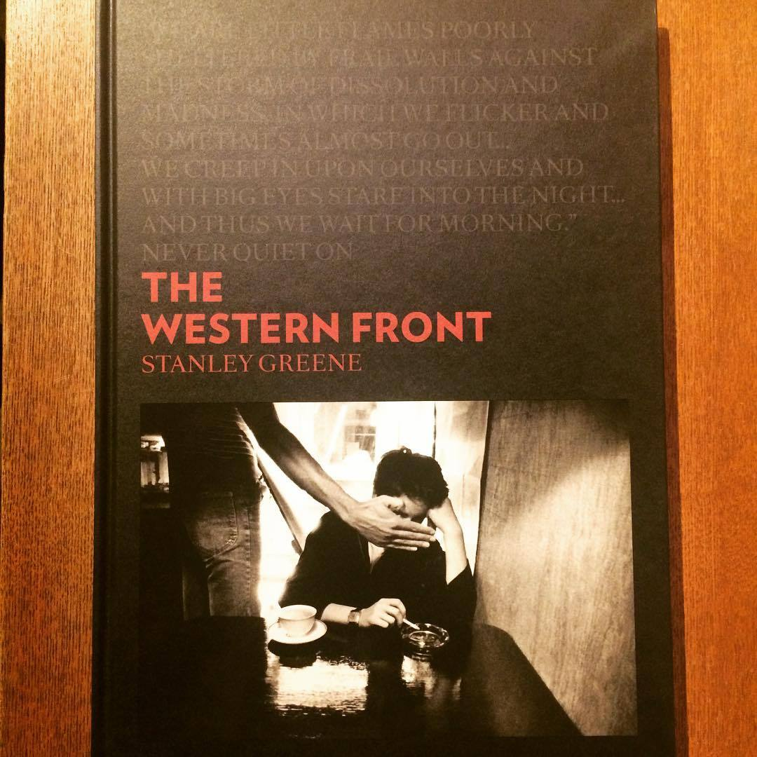 スタンリー・グリーン写真集「the Western Front/Stanley Greene」 - 画像1