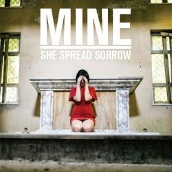 SHE SPREAD SORROW -  Mine  CD - 画像1