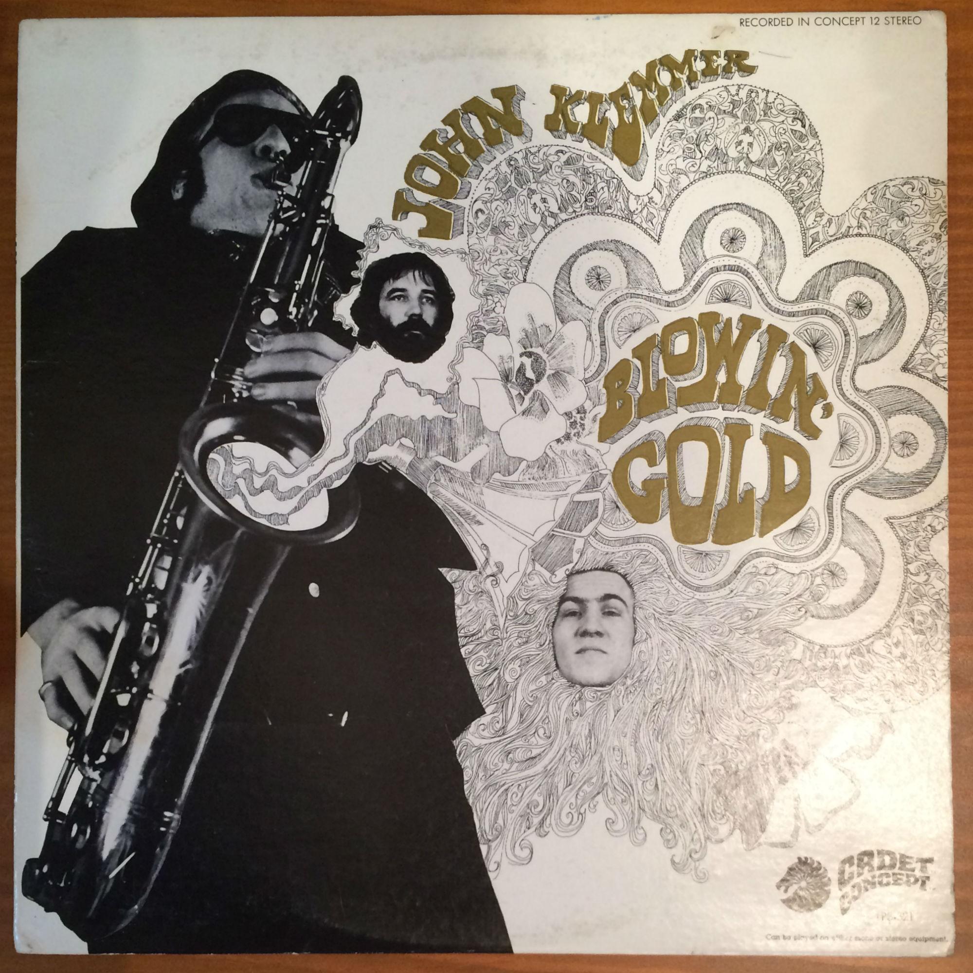●JOHN KLEMMER / BLOWIN' GOLD