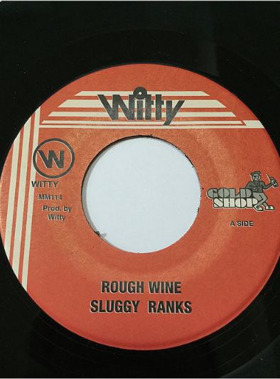 Sluggy Ranks(スラギーランクス) - Rough Wine 【7'】