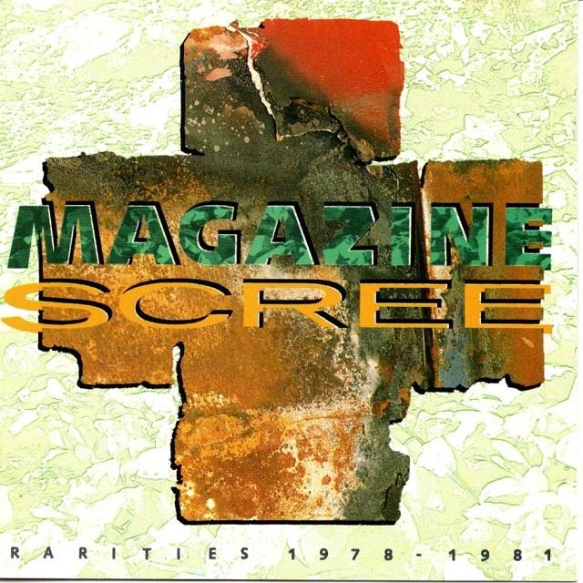 【CD・英盤】Magazine / Scree : Rarities 1978-1981