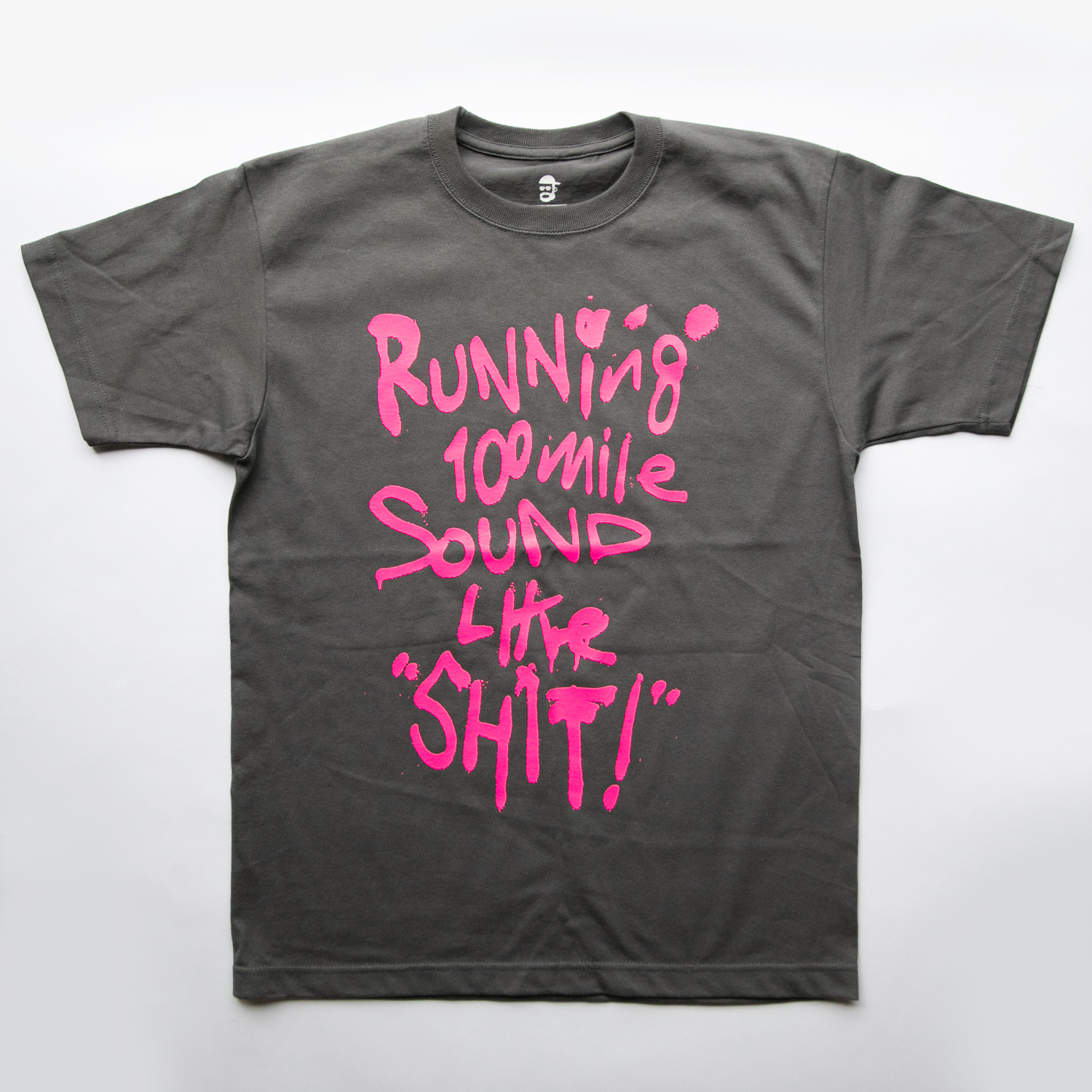 Running 100mile Sounds Like SHIT! t-shirt by RYUJI KAMIYAMA (PINK)