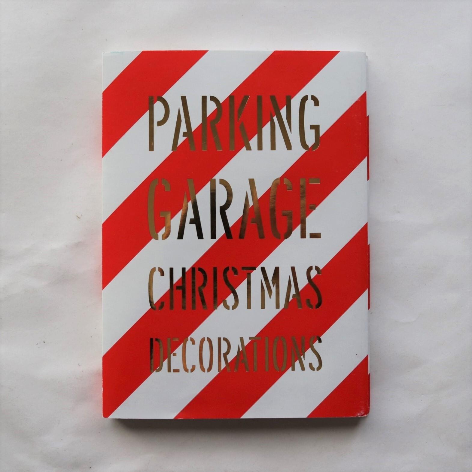 PARKING GARAGE CHRISTMAS DECORATION / Andy Spade