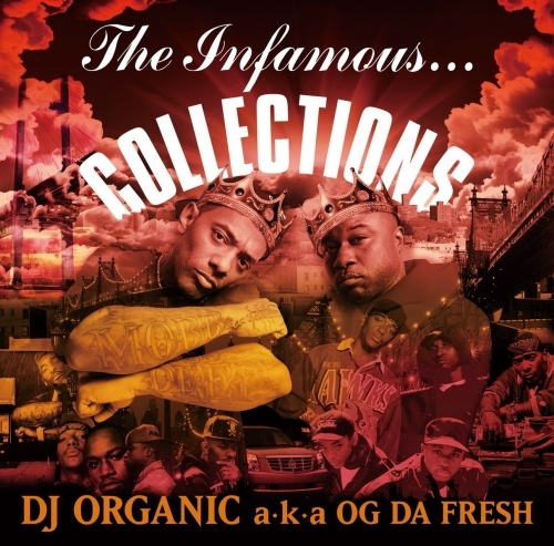 [MIX CD] DJ ORGANIC a.k.a. OG DA FRESH / The Infamous... Collections