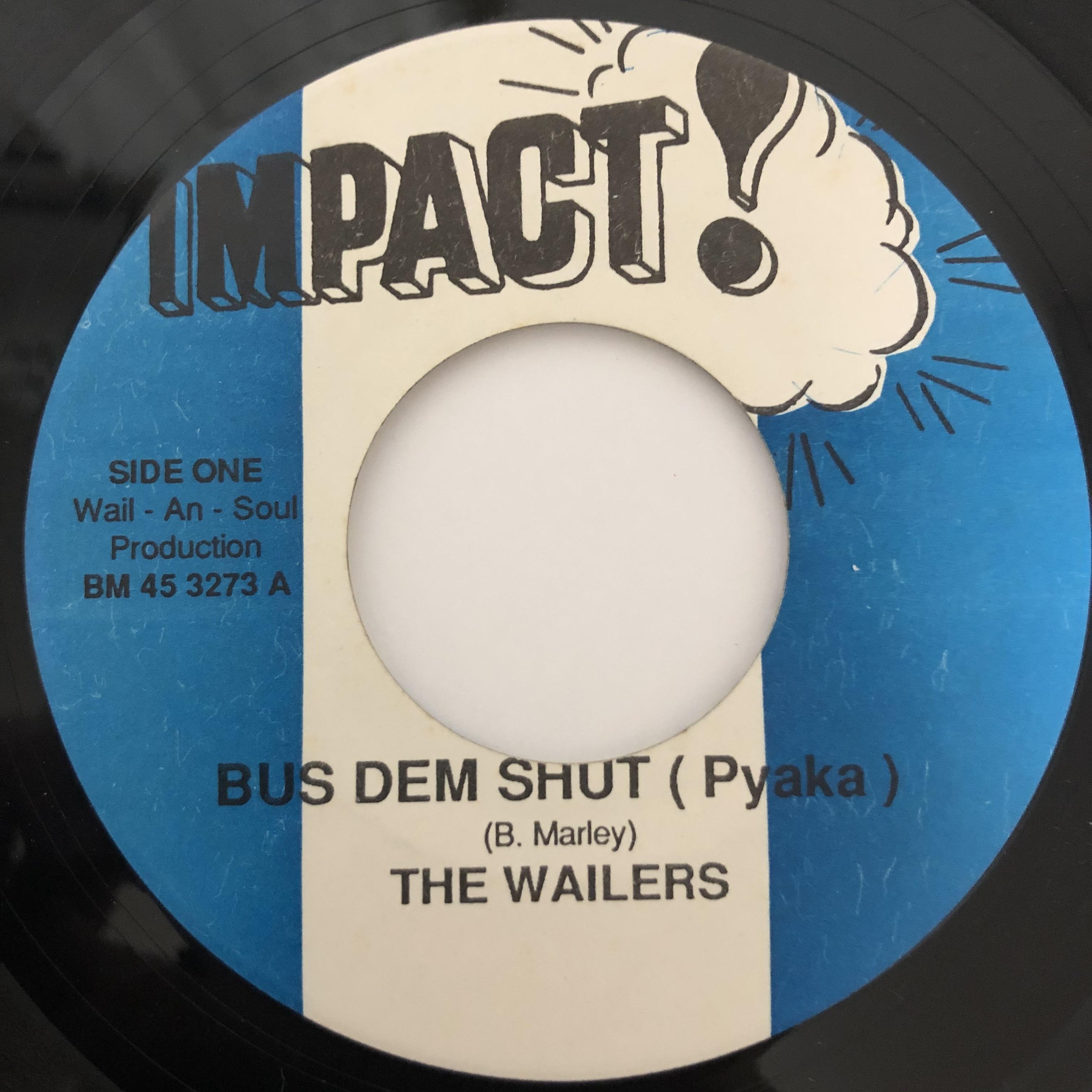 The Wailers - Bus Dem Shut【7-20386】