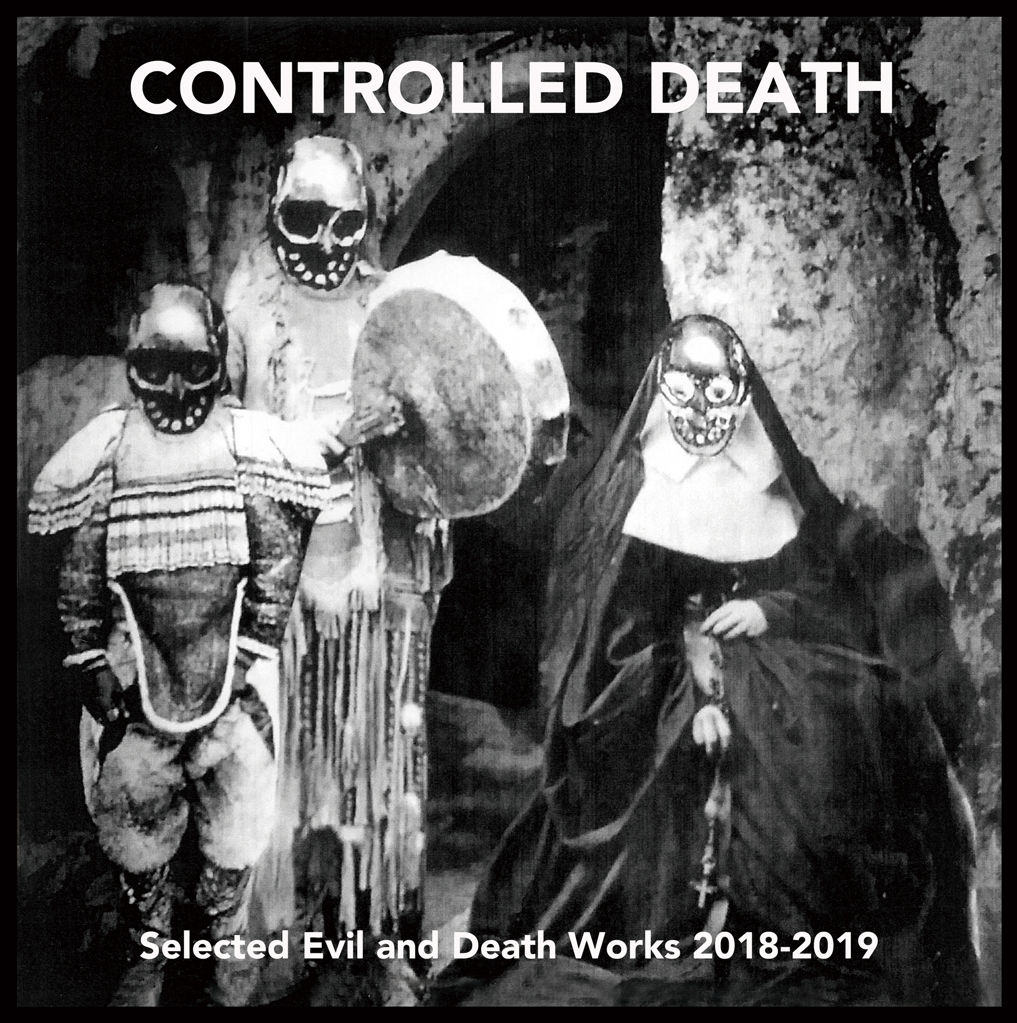 (9/23ON SALE)CONTROLLED DEATH - Selected Evil and Death Works 2018-2019(CD)限定角バッチ付