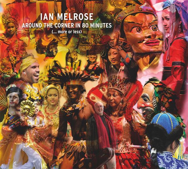 AMC1421 Around the corner in 80 minutes /  Ian Melrose (CD)