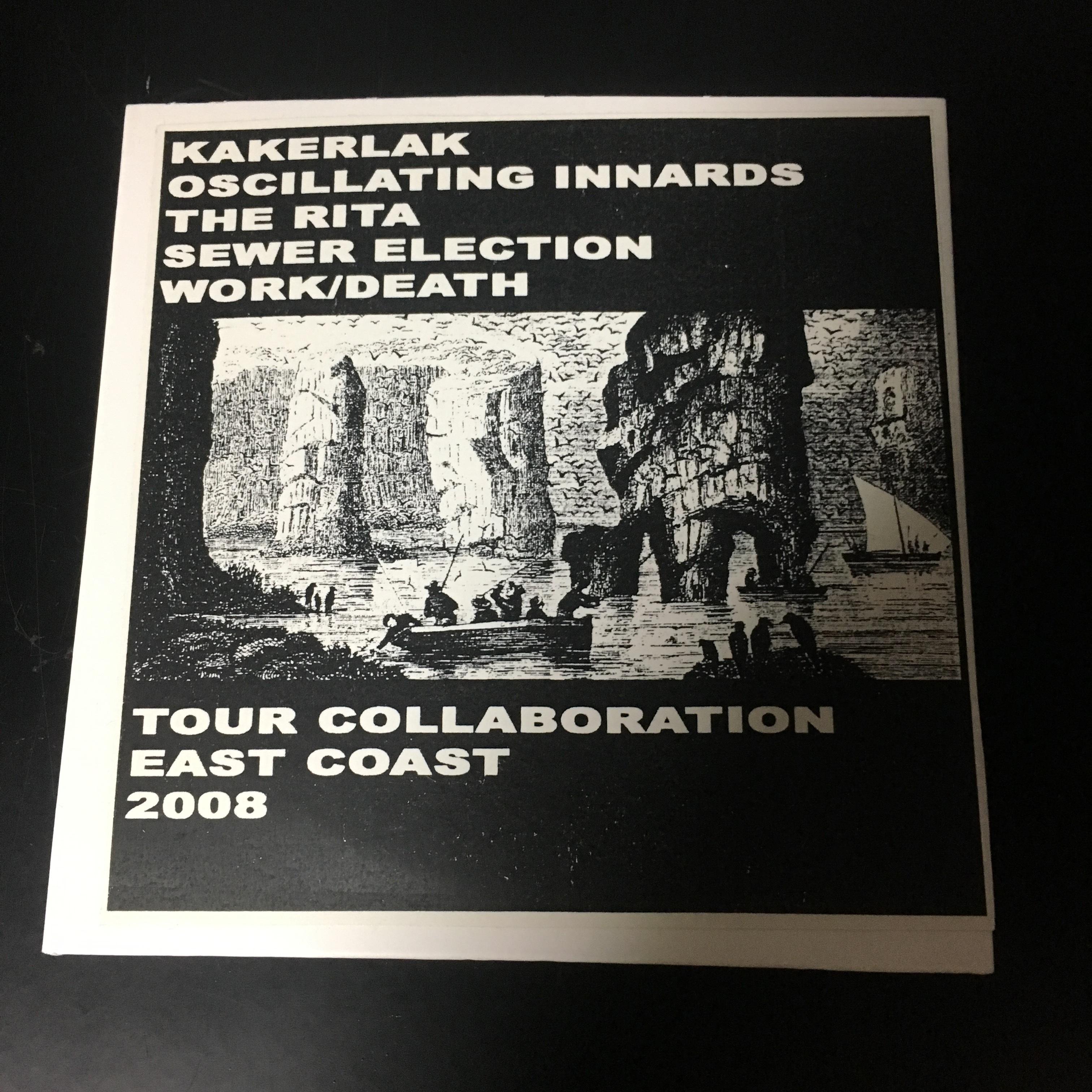 Kakerlak / Oscillating Innards / The Rita / Sewer Election / Work/Death – Tour Collaboration East Coast(CDR)USED
