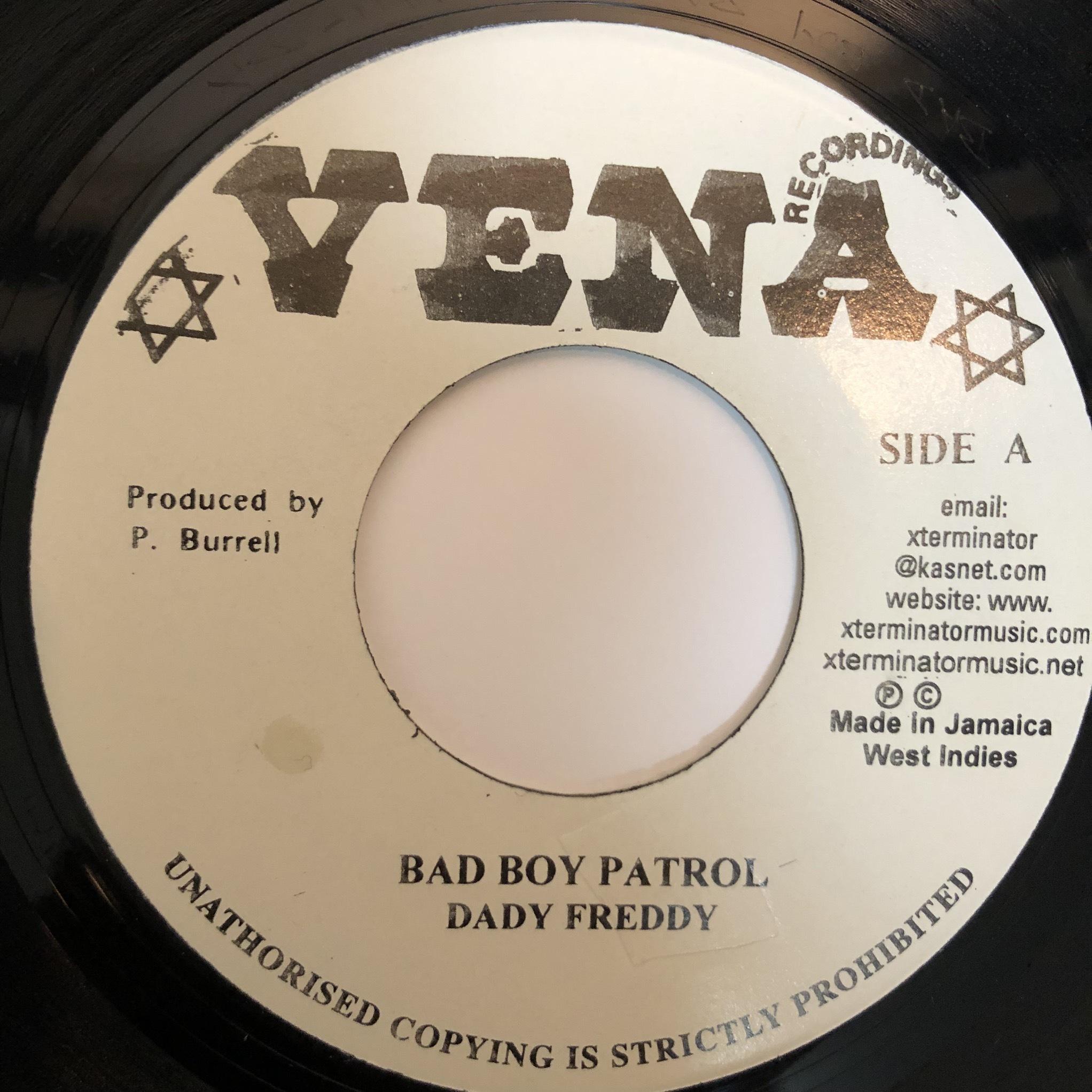 Daddy Freddy - Bad Boy Patrol【7-20362】