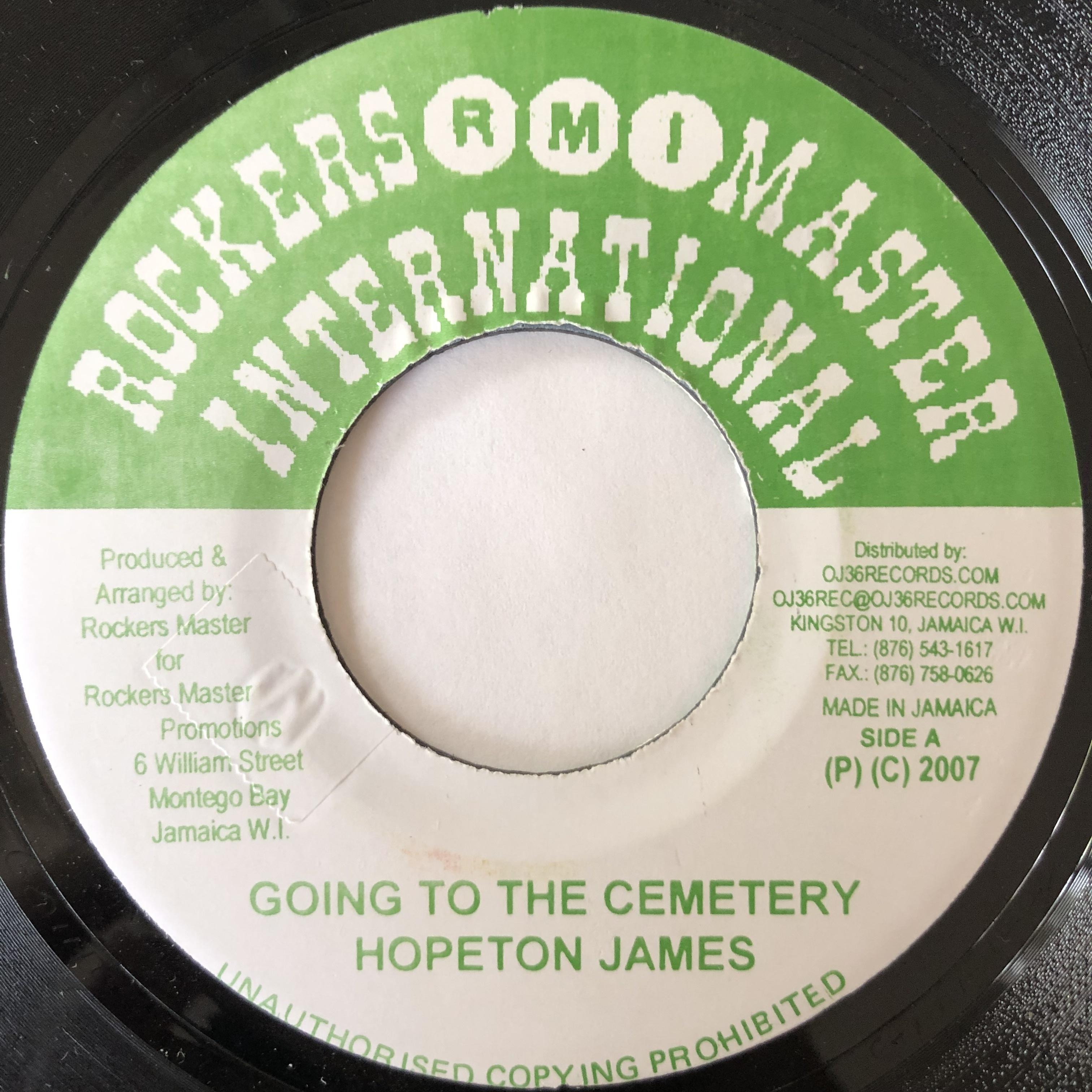 Hopeton James(ホープトンジェームス) – Going To The Cemetery【7-20120】