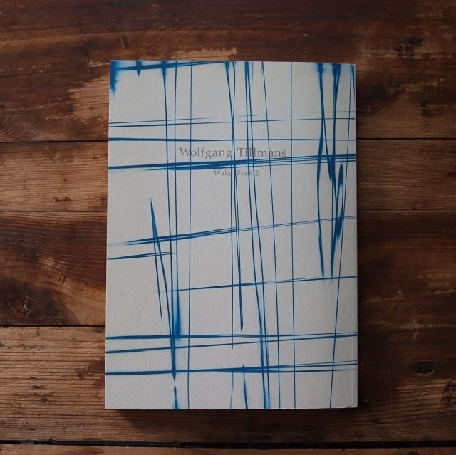 Wolfgang Tillmans: Wako Book 2  / Wolfgang Tillmansウォルフガング・ティルマンス