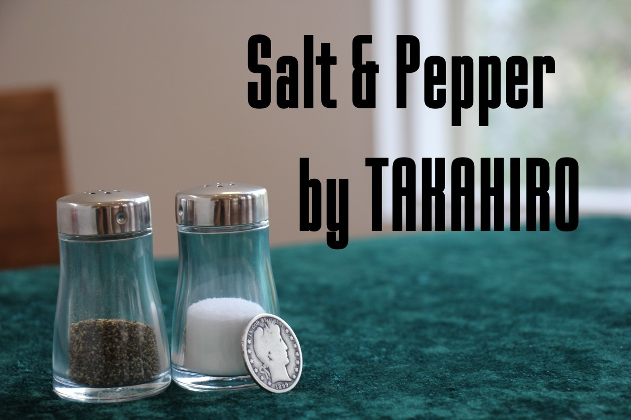 Salt&Pepper by TAKAHIRO