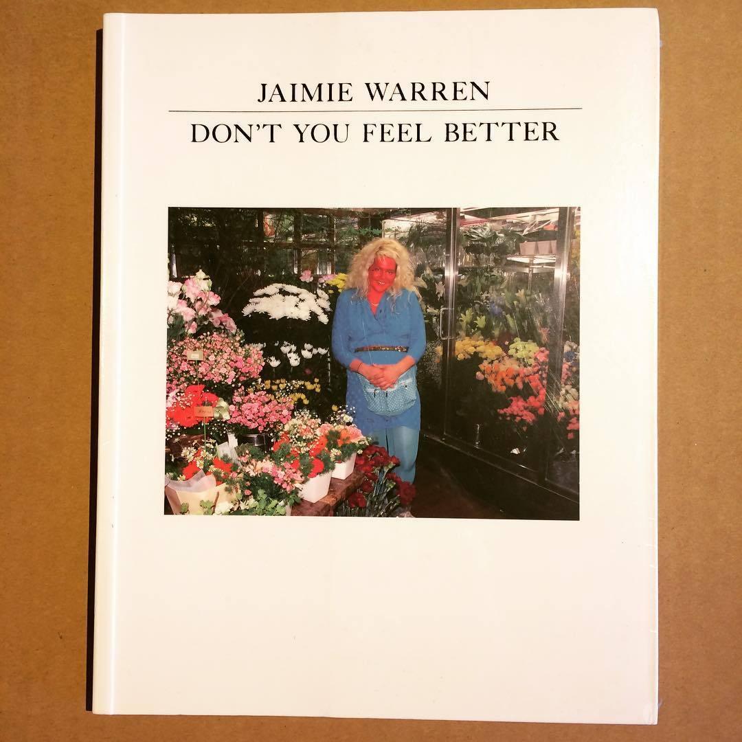 ジェイミー・ウォーレン写真集「Don't you Feel Better/Jamie Warren」 - 画像1