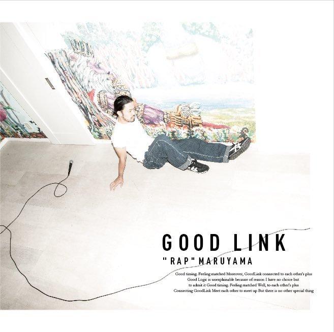 "[CD] "" RAP "" MARUYAMA / GOOD LINK"
