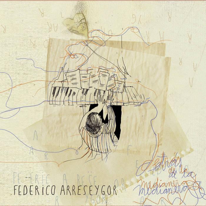 Federico Arreseygor「Detrás de la medianera」(CUCHÁ! DISCOS)