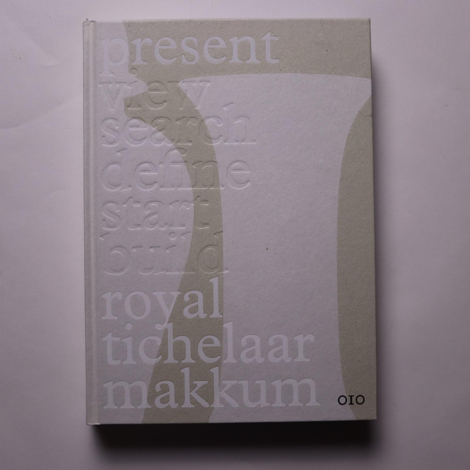 Present : Royal Tichelaar Makkum / Marietta de Vries; Irma Boom; Julia Neller