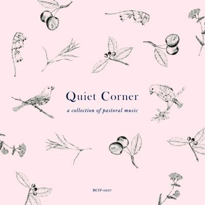 Quiet Corner – a collection of pastoral music | V.A.