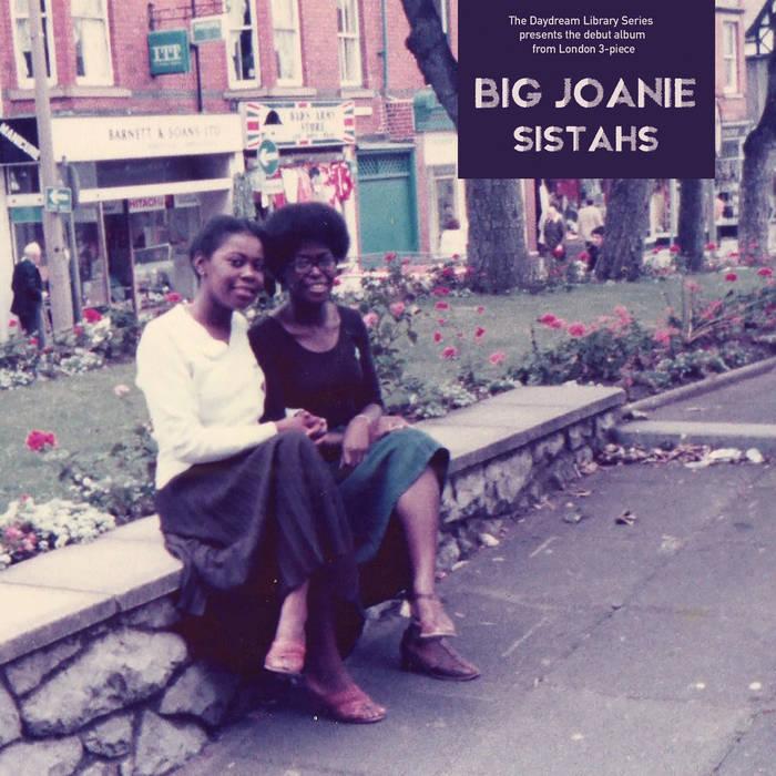 Big Joanie - Sistahs (LP)