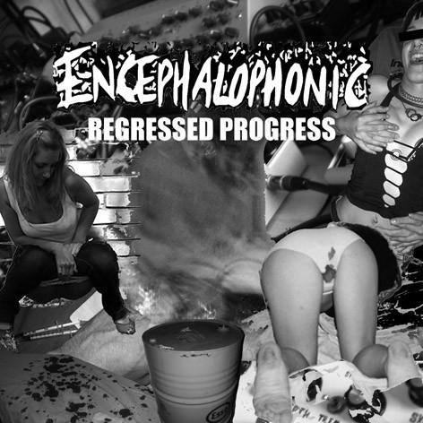 Encephalophonic - Regressed Progress  CD - 画像1
