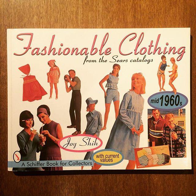 ファッションの本「Fashionable Clothing: From the Sears Catalogs - Mid 1960s」 - 画像1