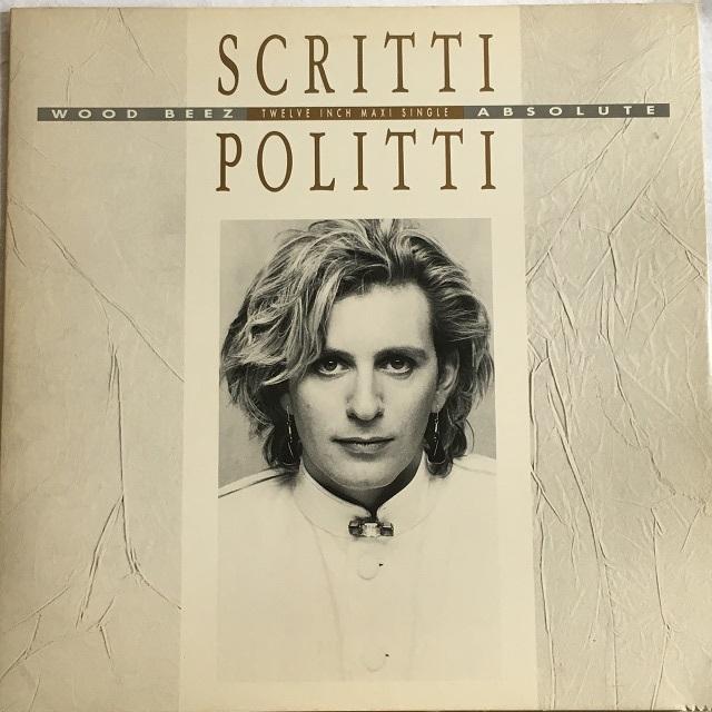 【12inch・米盤】Scritti Politti / Wood Beez・Absolute